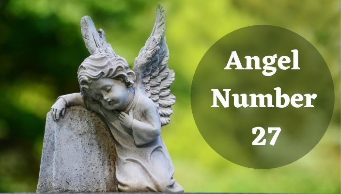 Meaning of Angel number 27