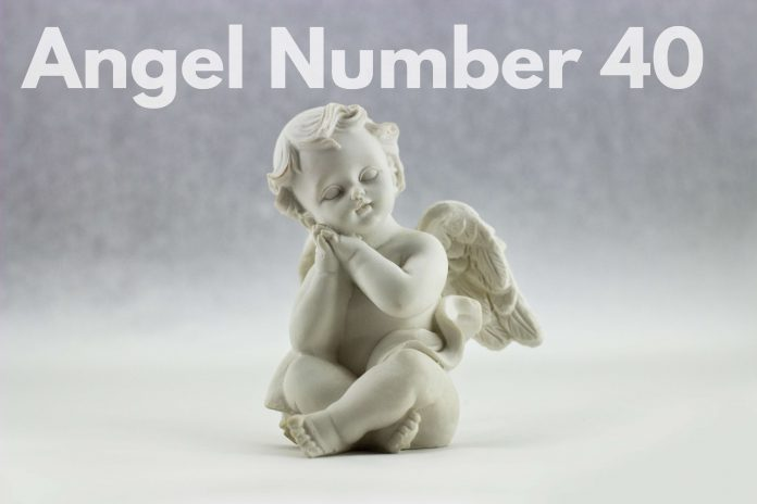 Angel number 40 Meaning